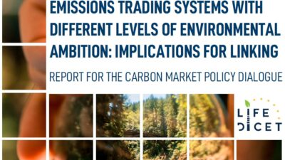 """Permalink to:LIFE DICET's Report """"Emissions Trading Systems with different levels of environmental ambition: implications for linking"""""""